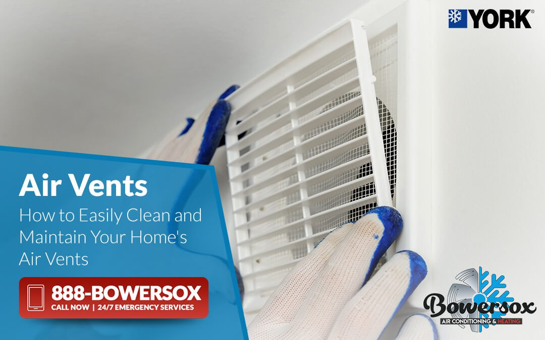 How to Easily Clean and Maintain Your Home's Air Vents