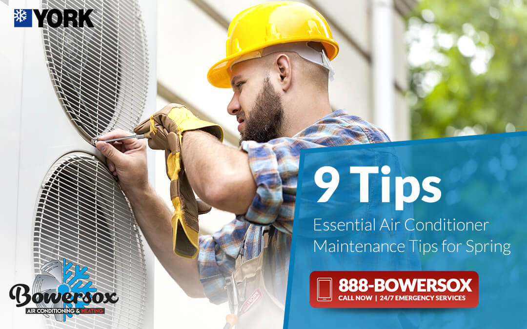 9 Essential Air Conditioner Maintenance Tips for Spring
