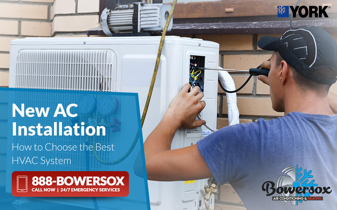 New AC Installation: How to Choose the Best HVAC System